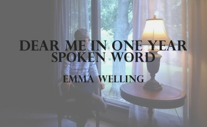 Dear Me In One Year–Spoken Word